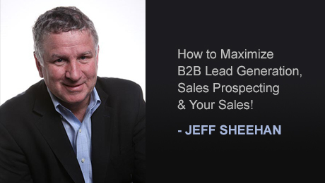 How to Maximize B2B Lead Generation, Sales Prospecting & Your Sales! 3