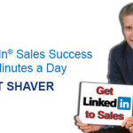 Expert Webinar:LinkedIn® Sales Success in 20 Minutes a Day by Kurt Shaver 7