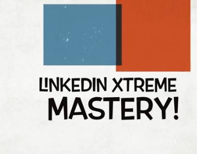 Linkedin Extreme Mastery