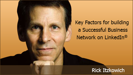Key Factors for building a Successful Business Network on LinkedIn 7