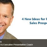 4 New Ideas for Pursuing Sales Prospects 17