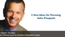 4 New Ideas for Pursuing Sales Prospects