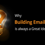 Why Building Email Lists is always a Great Idea 4