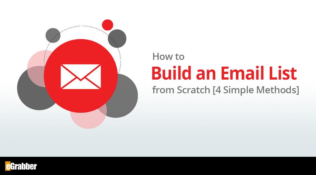 How to Build an Email List from Scratch [4 Simple Methods] 2