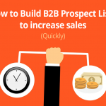 How to Build B2B Prospect Lists to increase sales (Quickly) 3