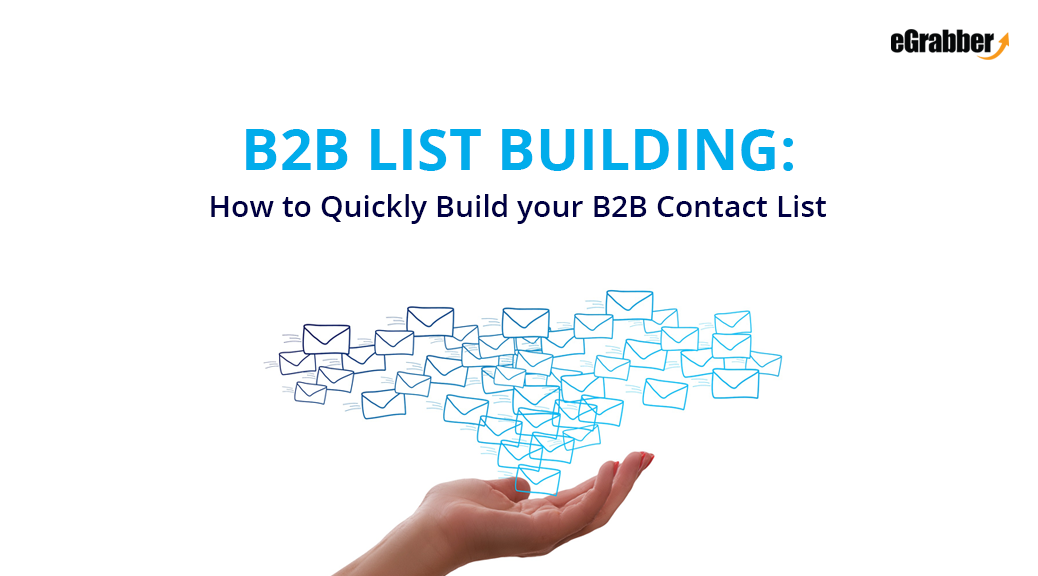 B2B List Building: How to Quickly Build your B2B Contact List 1
