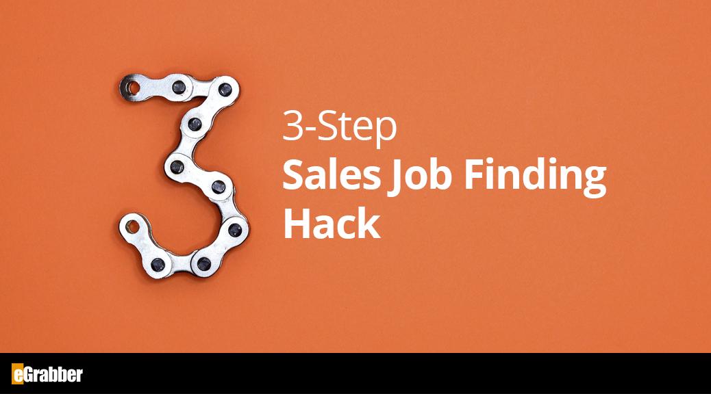 3-Step Sales Job Finding Hack 1