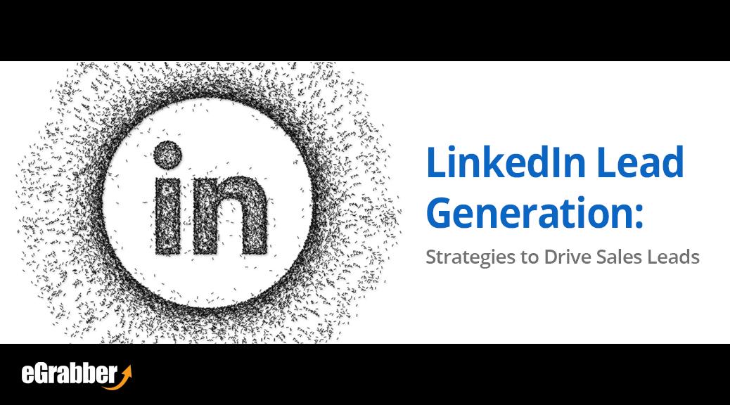 LinkedIn Lead Generation: Strategies to Drive Sales Leads 1