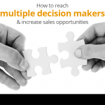 How to reach multiple decision makers & increase sales opportunities 10
