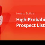 How to Build a High-Probability Prospect List 4