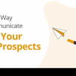 A Better Way to Communicate With Your B2B Prospects 16