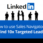 How to use Sales Navigator and find 10x targeted Leads 6