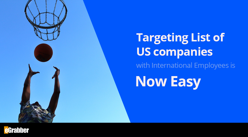 Targeting List of US companies with International Employees is Now Easy 4