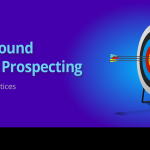 Outbound Sales Prospecting - Best Practices 3