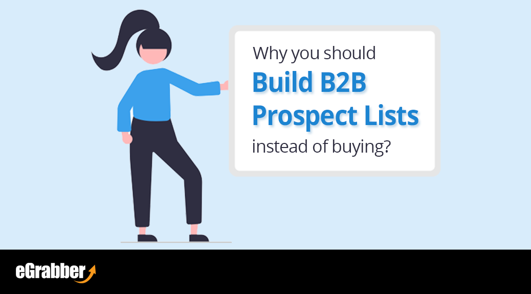 Why you should build B2B prospect lists instead of buying? 1