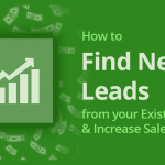 How to Find New Leads from your Existing CRM & Increase Sales 4