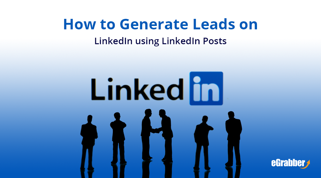 How to Generate Leads on LinkedIn using LinkedIn Posts 5
