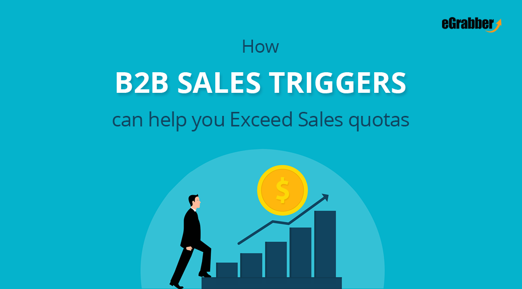 How B2B Sales Triggers can help you Exceed Sales quotas 2